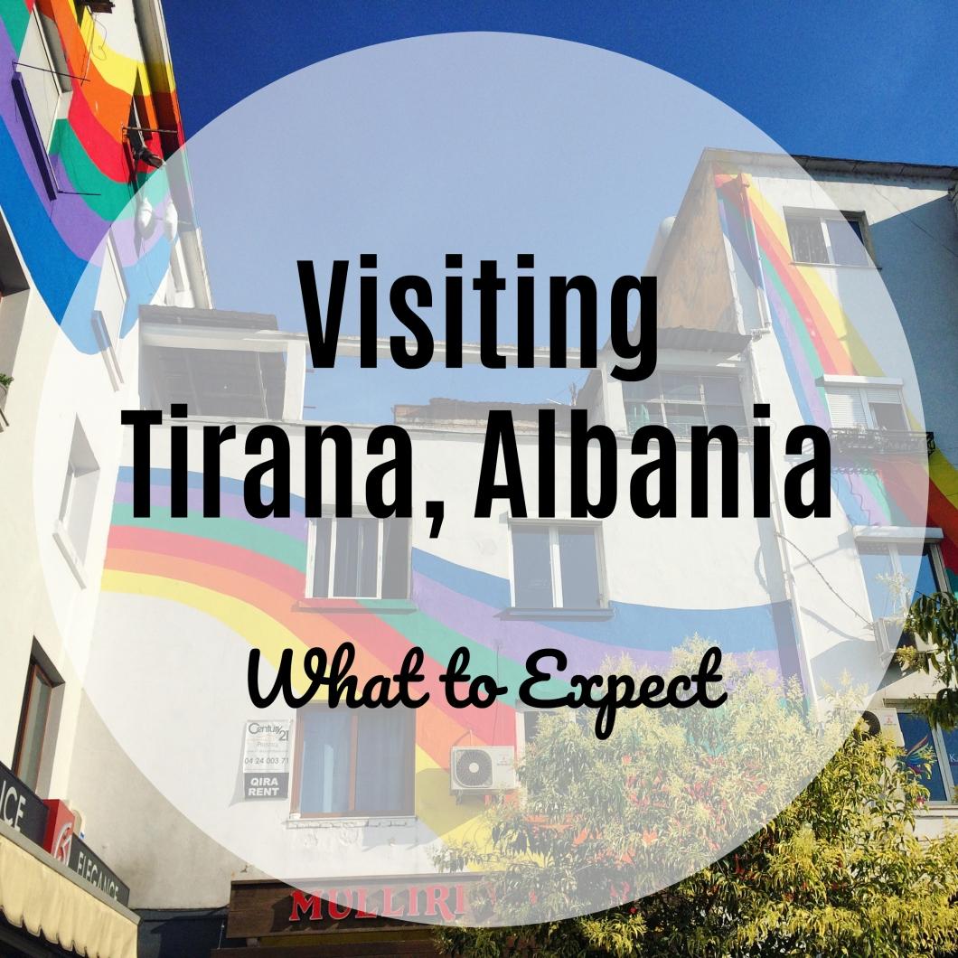 Visiting Tirana Albania