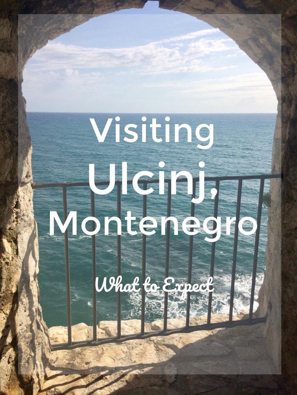 Visiting Ulcinj Montenegro