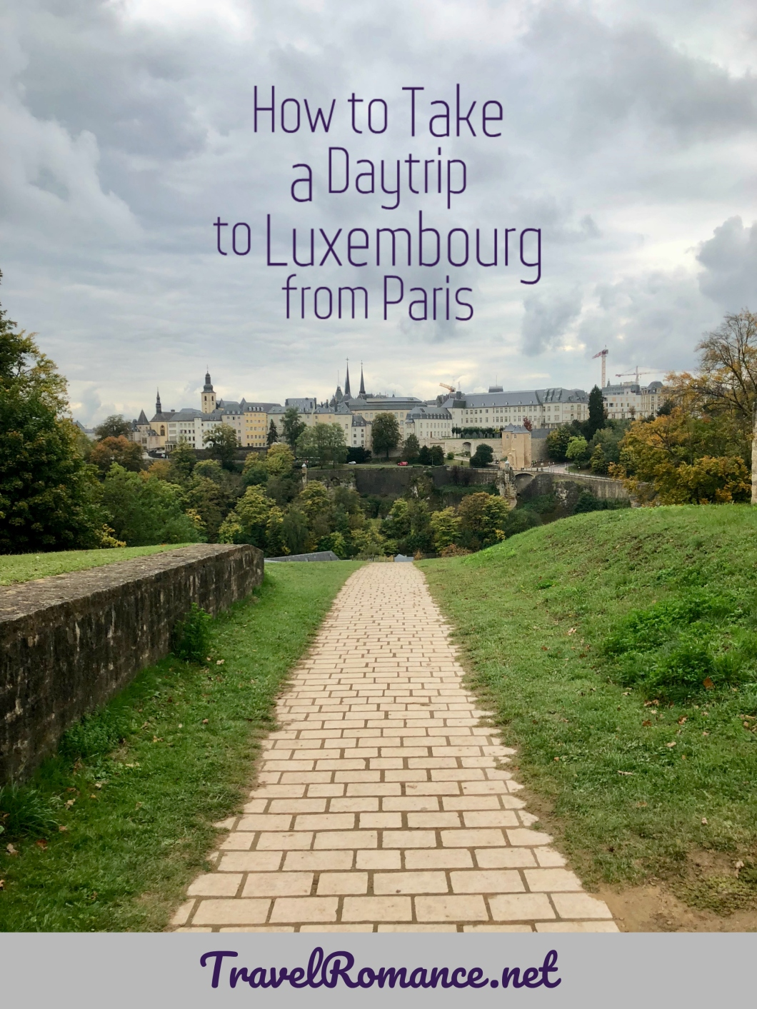 How to take a daytrip to luxembourg from Paris